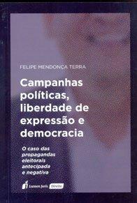 Imagem - Campanhas Políticas, Liberdade de Expressão e Democracia