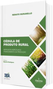 Imagem - Cédula de Produto Rural: Mercados Agrícolas e Financiamento da Produção