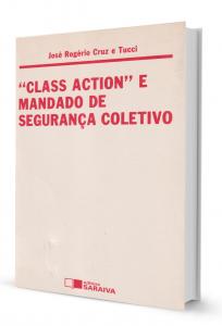 Imagem - Class Action e Mandado de Segurança Coletivo