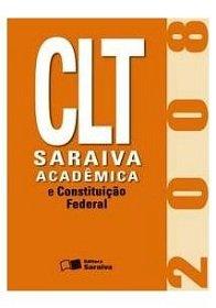 Imagem - Clt Saraiva Academica e Constituiçao Federal 2008