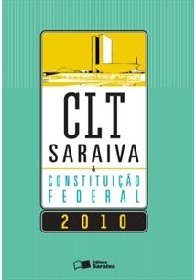 Imagem - Clt Saraiva e Constituiçao Federal 2010