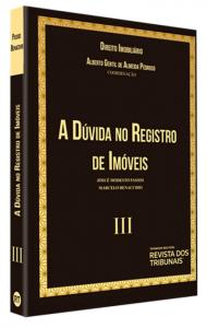 Imagem - Coleção Direito Imobiliário - Volume III: A Dúvida no Registro de Imóveis
