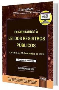 Imagem - Comentários à Lei dos Registros Públicos - Lei 6.015, de 31 de dezembro de 1973