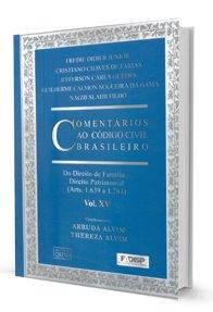 Imagem - Comentários Ao código Brasileiro: do Direito de Família Direito Patrimonial - V. XV