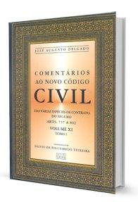 Imagem - Comentários Ao Novo código Civil: das várias Espécies de Contrato. do Seguro - V. XI - Tomo I