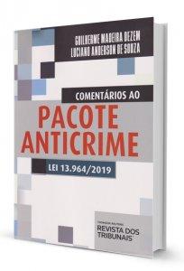 Imagem - Comentários ao Pacote Anticrime Lei 13.964/2019