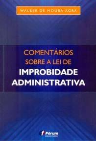 Imagem - Comentários Sobre a Lei de Improbidade Administrativa