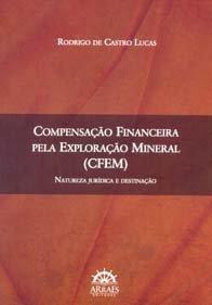 Imagem - Comnsação Financeira Pela Exploração Mineral (Cfem)