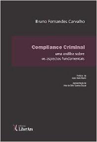 Imagem - COMPLIANCE CRIMINAL: UMA ANALISE SOBRE OS ASPECTOS FUNDAMENTAIS