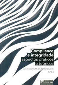 Imagem - Compliance e Integridade Aspectos Práticos e Teóricos