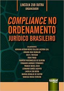 Imagem - COMPLIANCE NO ORDENAMENTO JURIDICO BRASILEIRO (DUT