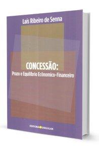 Imagem - Concessão: Prazo e Equilíbrio Econômico-Financeiro
