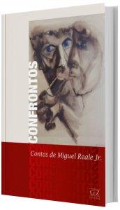 Imagem - Confrontos Contos de Miguele Reale Jr