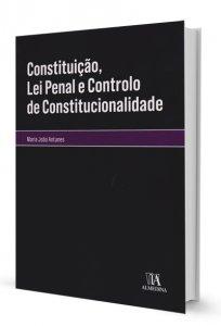 Imagem - Constituição, Lei Penal e Controlo de Constitucionalidade