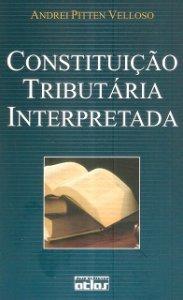 Imagem - Constituição Tributária Interpretada
