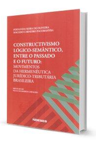 Imagem - Constructivismo Lógico-Semântico, Entre O Passado e O Futuro: