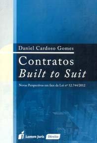 Imagem - Contratos Built To Suit Novas Perspectivas em Face da Lei Nº 12.744/2012