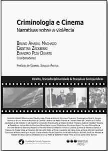 Imagem - Criminologia e cinema: narrativas sobre a violência