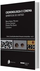 Imagem - Criminologia e Cinema: Semânticas do Castigo