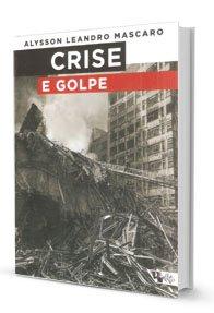 Imagem - Crise e Golpe