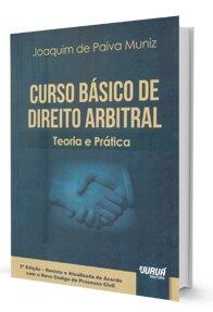 Imagem - Curso Básico de Direito Arbitral - Teoria e Prática