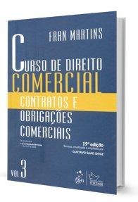 Imagem - Curso de Direito Comercial: Contratos e Obrigações Comerciais - V. 3
