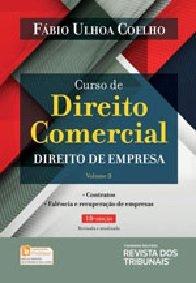 Imagem - CURSO DE DIREITO COMERCIAL - V. 3 - DIREITO DE EMPRESA CONTRATOS, FALÊNCIA E RECUPERAÇÃO DE EMPRESA