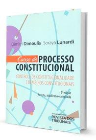 Imagem - Cursos de Processo Constitucional: Controle de Constitucionalidade e Remédios Constitucionais