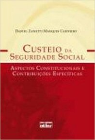 Imagem - Custeio da Seguridade Social: Aspectos Constitucionais e Contribuicoes Especificas