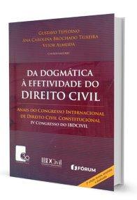 Imagem - Da Dogmática a Efetividade do Direito Civil
