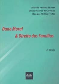 Imagem - Dano Moral & Direito das Famílias