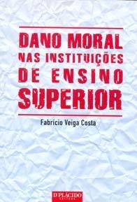 Imagem - Dano Moral nas Instituições de Ensino Superior