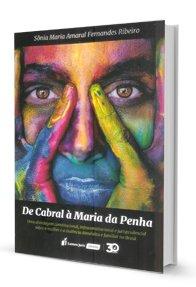 Imagem - De Cabral a Maria da Penha