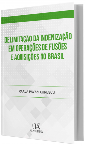 Imagem - Delimitação da Indenização em Operações de Fusões e Aquisições no Brasil