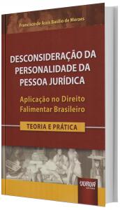 Imagem - Desconsideração da Personalidade da Pessoa Jurídica - Aplicação no Direito Falimentar Brasileiro