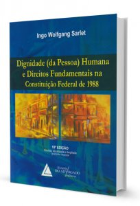 Imagem - Dignidade (da Pessoa) Humana e Direitos Fundamentais na Constituição Federal de 1988