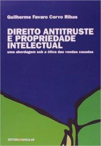 Imagem - Direito Antitruste e Propriedade Intelectual: Uma Abordagem Sob a ótica das Vendas Casadas