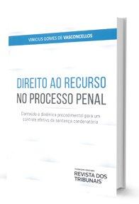 Imagem - Direito Ao Recurso no Processo Penal