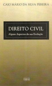 Imagem - Direito Civil - Alguns Aspectos da Sua Evolução - (Livro Usado)