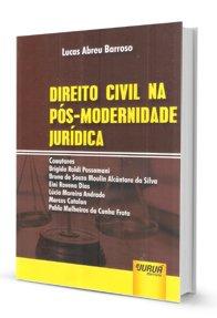 Imagem - Direito Civil na pós-Modernidade Jurídica