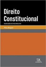 Imagem - Direito Constitucional: Organização do Estado Brasileiro