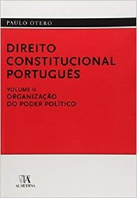 Imagem - Direito Constitucional Português Volume II - Organização do Poder Político