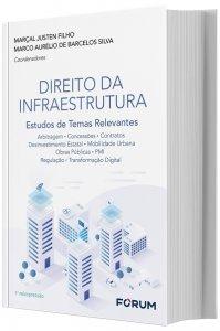 Imagem - Direito da Infraestrutura - Estudos de Temas Relevantes