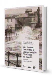 Imagem - Direito dos Desastres e Compensação Climática no Brasiç