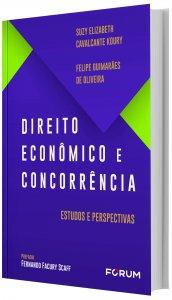 Imagem - Direito Econômico e Concorrência - Estudos e Perspectivas