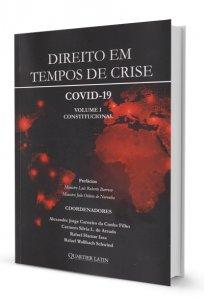 Imagem - Direito em Tempos de Crise. COVID-19: Volume I - Constitucional