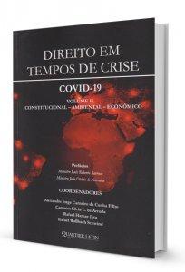 Imagem - Direito em Tempos de Crise. COVID-19: Volume II - Constitucional, Ambiental, Econômico