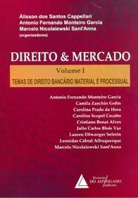 Imagem - Direito & Mercado Vol. I Temas de Direito Bancário Material e Processual