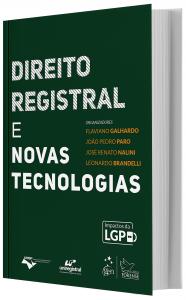 Imagem - Direito Registral e Novas Tecnologias - Flaviano Galhardo, João Pedro Paro, José Renato Nalini e Leonardo Brandelli