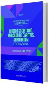 Imagem - Direito Societário, Mercado de Capitais, Arbitragem e Outros Temas: Homenagem a Nelson Eizirik - volume III